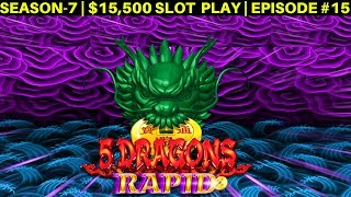 5 DRAGONS Rapid Slot Machine w/MAX BET RAPID SPINS | SEASON-7 | EPISODE #15
