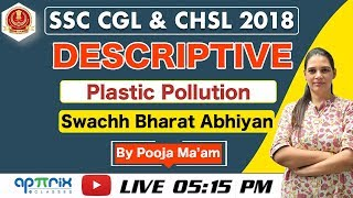 5:15 PM || Descriptive Essay || Plastic Pollution & Swachh Bharat Abhiyan || SSC CGL, CHSL 2018 | 04