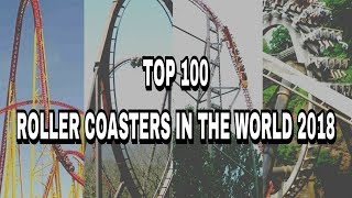 Top 100 Roller Coasters In The World