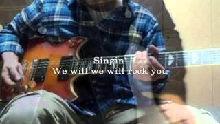 WE WILL ROCK YOU QUEEN cover with lyrics by QUEEN & THE KNIGHTS OF ROCK
