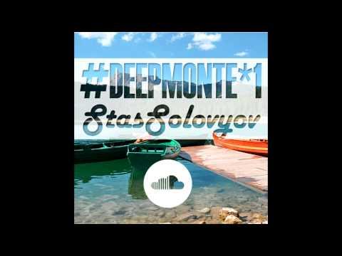 Stas Solovyov - #deepmonte mix