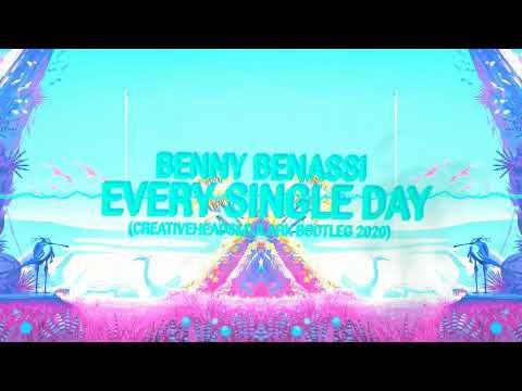 BENNY BENASSI-EVERY SINGLE DAY(CREATIVE HEAD'S&DJ LARK BOOTLEG 2020)