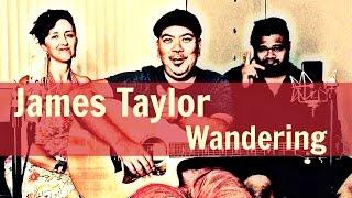 Wandering (James Taylor) - Mango Season Cover