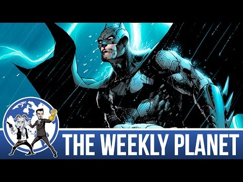 Best & Worst Versions Of Batman - The Weekly Planet Podcast