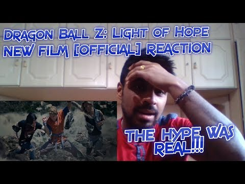 THIS WAS TOO DAMN GOOD! HYPE! Dragon Ball Z: Light of Hope - NEW FILM [OFFICIAL] REACTION