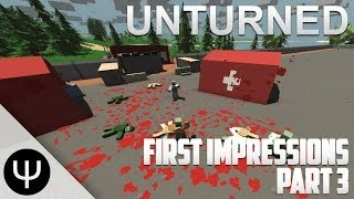 Unturned — First Impressions — Part 3 — Bad Berries!