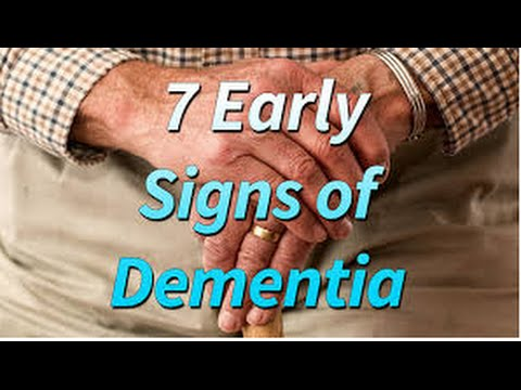 Early Signs of Dementia -First sign of dementia