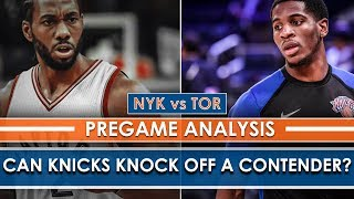 Can the Knicks Knock off the Toronto Raptors? | Pregame Analysis
