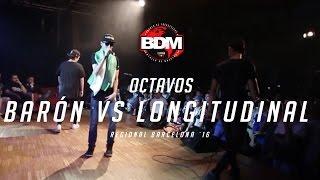 BARON vs LONGITUDINAL / OCTAVOS BDM BARCELONA 2016 Resimi