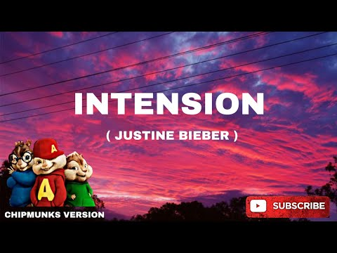 Intentions - Justin Bieber ( Chipmunks Version ) from YouTube · Duration:  3 minutes 51 seconds