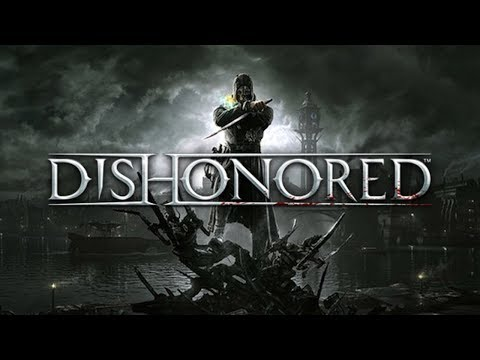 "Let's Play Dishonored ""Corvo's Revenge"""
