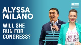 Is Alyssa Milano going to run for Congress? | Andrew Yang | Yang Speaks
