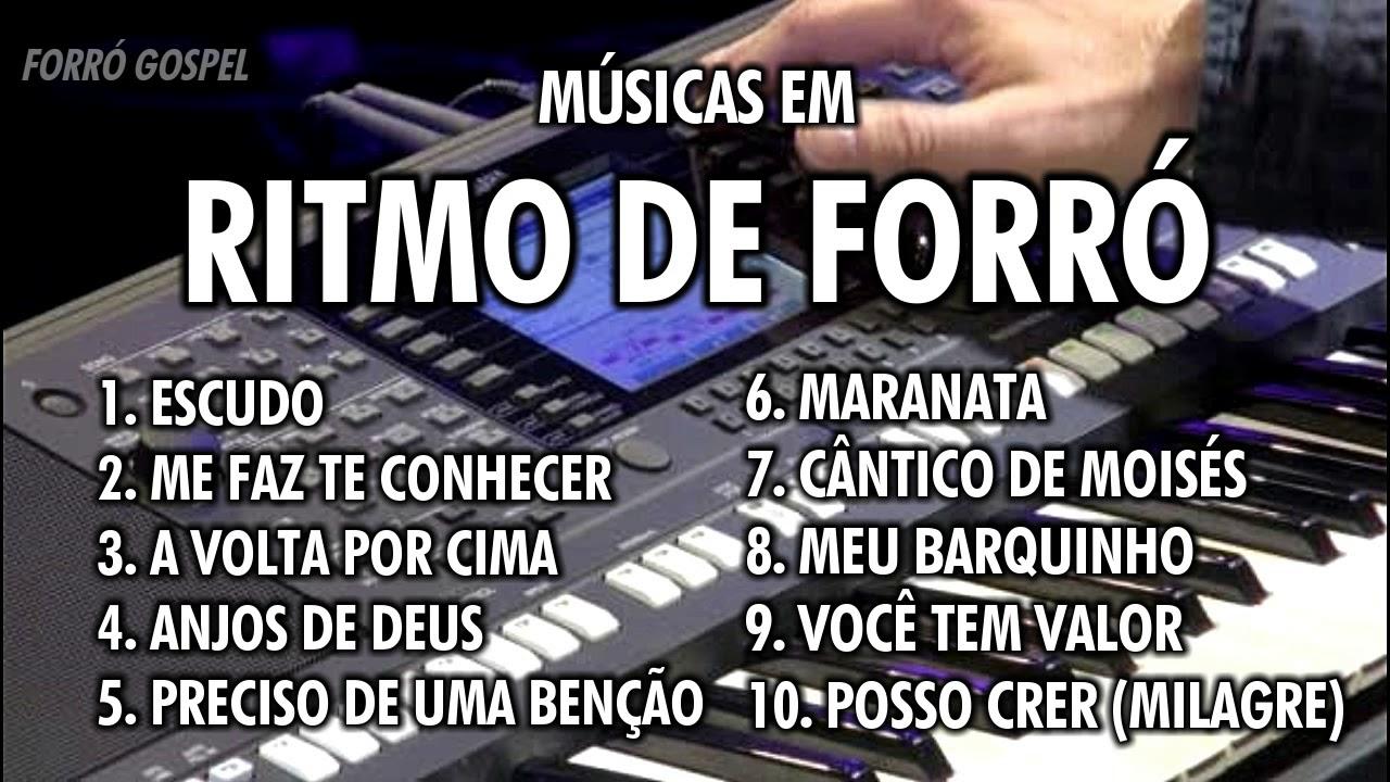 MÚSICAS EM RITMO DE FORRÓ (COLETÂNEA) [FORRÓ GOSPEL // VERSÕES]