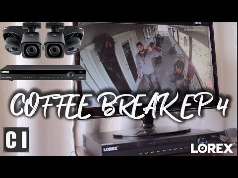 Lorex 4K Ultra HD IP Color Night Vision Security Camera Install/Review - Coffee Break Ep#4