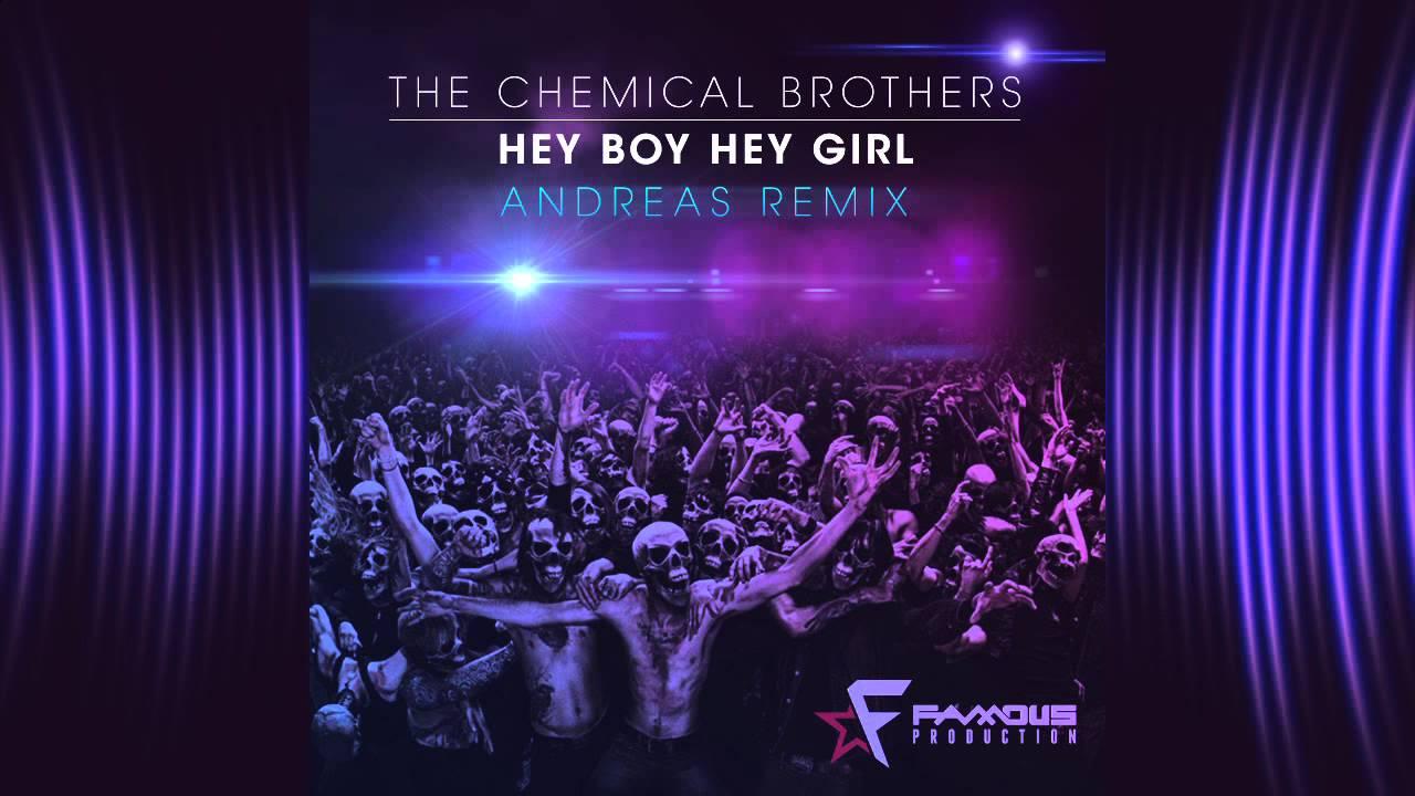 chemical brothers - hey boy hey girl (tasso remix)