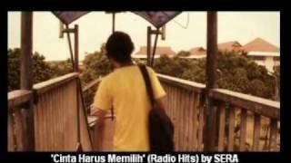 CINTA HARUS MEMILIH by SERA - Radio Hits