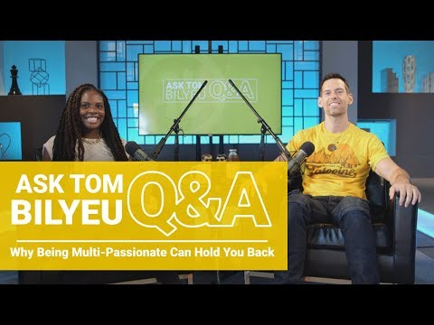 Q&A on Why Being Multi-Passionate Can Hold You Back