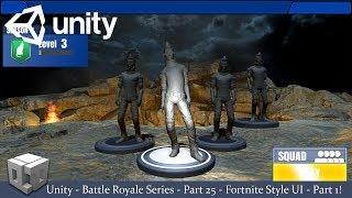 Unity-Battle Royale Series-Part 25-Fortnite Style UI-Part 1! (Tutorial + Free Assets!)