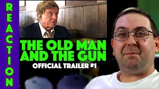 REACTION! The Old Man and The gun Trailer #1 - Robert Redford Movie 2018