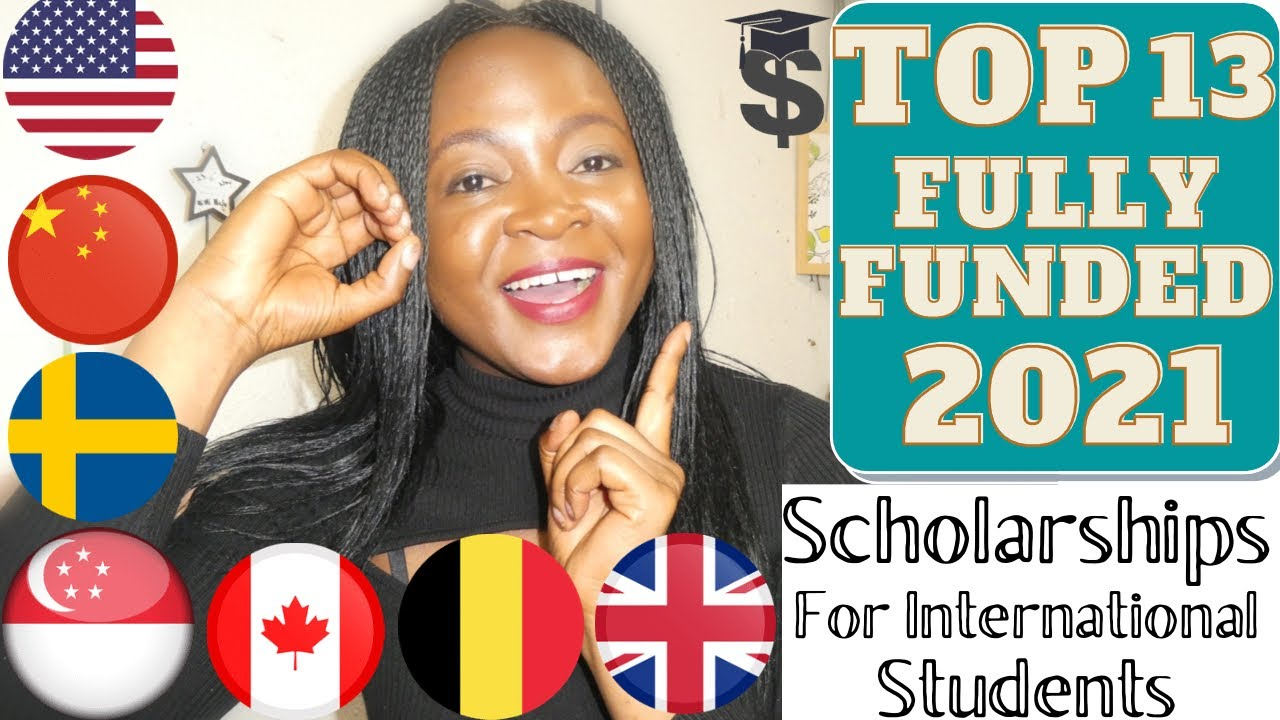 Top 13 Fully Funded Scholarships for International students in 2021 | Cash for studies