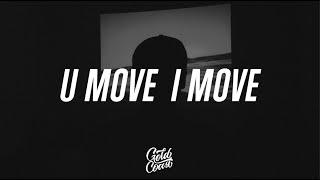 John Legend - U Move, I Move ft. Jhene Aiko (Lyrics)
