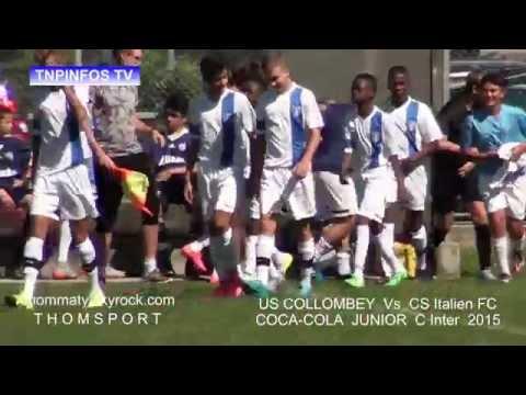 [ TnpInfos ] Coca-Cola Junior League C ( US COLLOMBEY  Vs  CS ITALIEN FC )