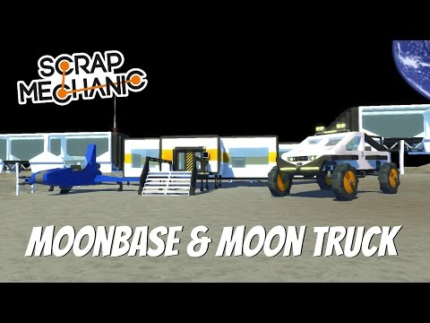 Scrap Mechanic Gameplay- EP 110- Starting the Moonbase & Moon Truck (World Download)