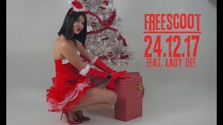 Freescoot - 24.12.17 feat. Lady Dee...