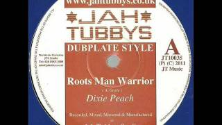 DIXIE PEACH - Roots man warrior + Dub  (Jah Tubbys)  10""