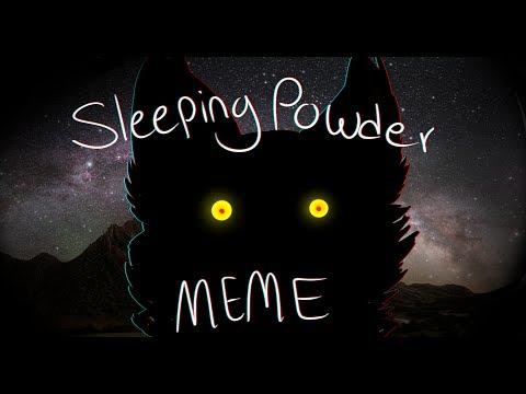 sleeping powder [ meme ]
