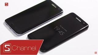 Schannel - Mở hộp Galaxy S7 edge Black Pearl chính hãng: Thiết kế bóng bẩy, ROM 128GB, giá 18.9tr