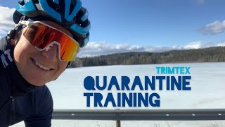 Quarantine Training || Trimtex