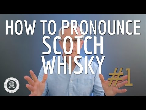 How To Pronounce Scotch Whisky #1