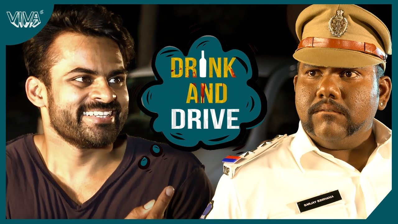 Drink And Drive Viva Youtube