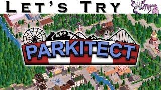 Let's Try Parkitect - Theme Park Simulator - Parkitect Gameplay