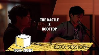 [ BOXX SESSION ] เครื่องช่วยหายใจ - THE KASTLE Feat. ROOFTOP