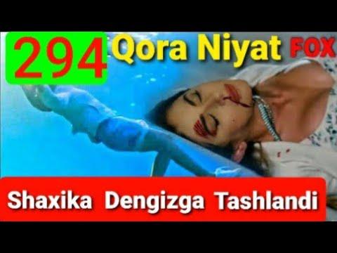 Qora Niyat 294 Qism Uzbek Tilida Turk Filim кора ният 294 кисм