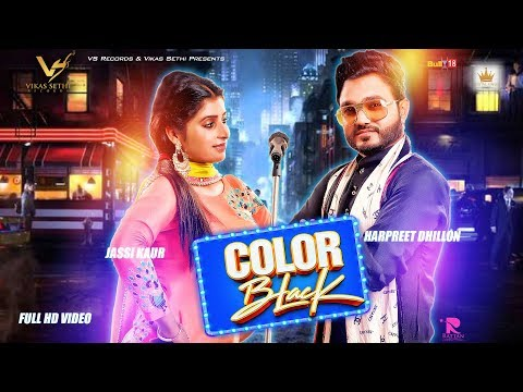 Color Black | Harpreet Dhillon Ft. Jassi Kaur | Latest Punjabi Song 2017 | VS Records