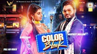 Color Black   Harpreet Dhillon Ft. Jassi Kaur   Latest Punjabi Song 2017   VS Records
