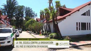 La 1ra. Escuela Contra la Drogadicción del país se encuentra en Rionegro