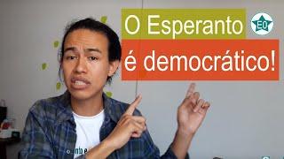 O Esperanto é democrático | Esperanto do ZERO!