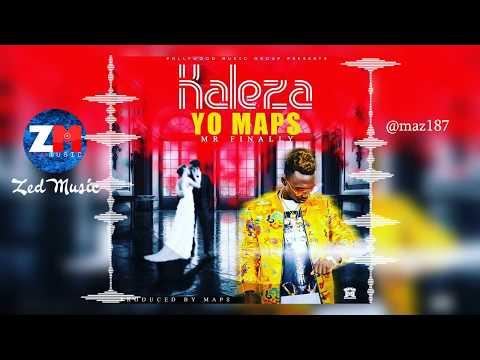 Yo Maps - KALEZA [Audio] Zambian Music 2019