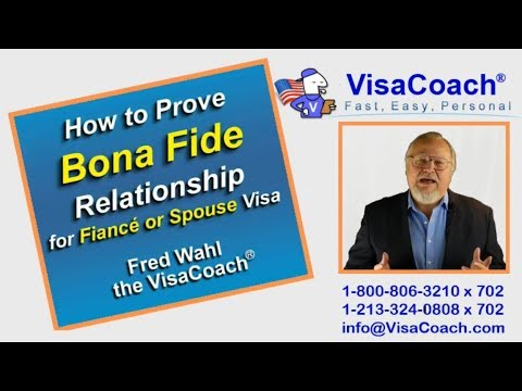 How To Prove Bona Fide Relationship: Fiance Or Spouse Visa