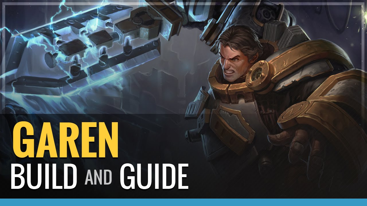 s9 Top Garen build guides, counters, guide, pro builds ...
