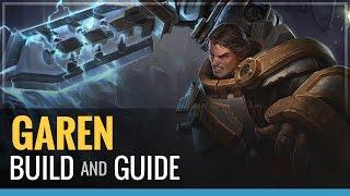 League of Legends - Garen Build and Guide