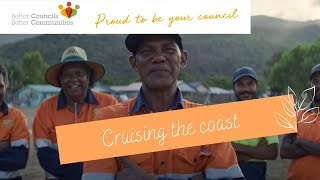 Proud to be your council: Cruising the coast