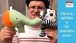 Oprava černobílé hračky, opičáka a šití hračky, zelného slona - LIVESTREAM