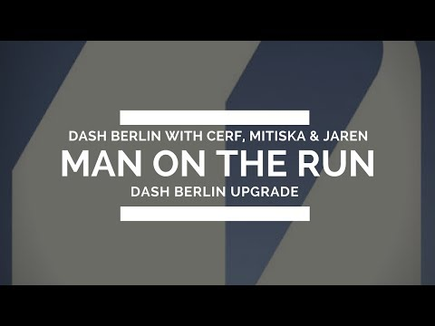 Dash Berlin with Cerf, Mitiska & Jaren - Man on the Run (Dash Berlin Upgrade) [Live @ #Ultra20]