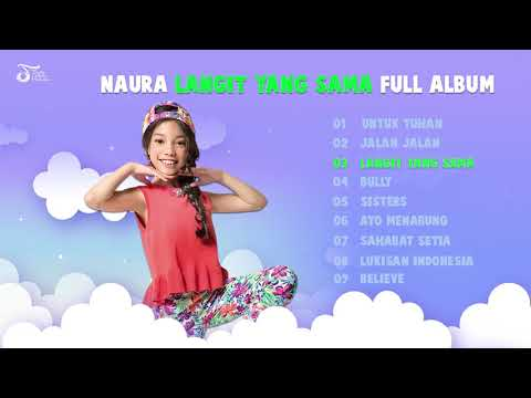 Full Album Naura | Langit Yang Sama