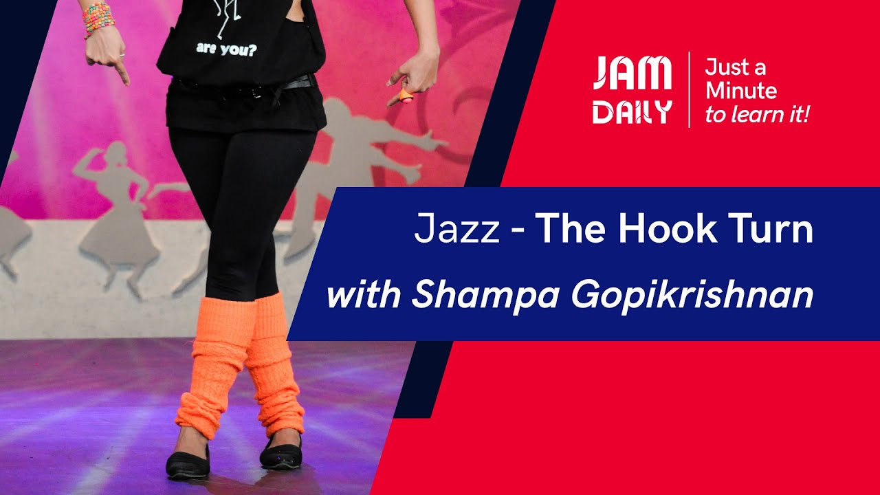 JAM Daily #53   Just A Minute To Learn 'Jazz- The Hook Turn'   Dance With Madhuri